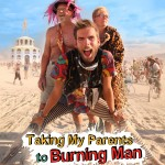 Curtain Up: 'Taking my Parents to Burning Man' at Lido Live