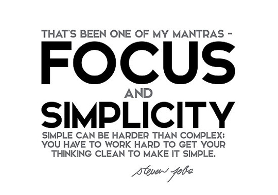 focus and simpllicity